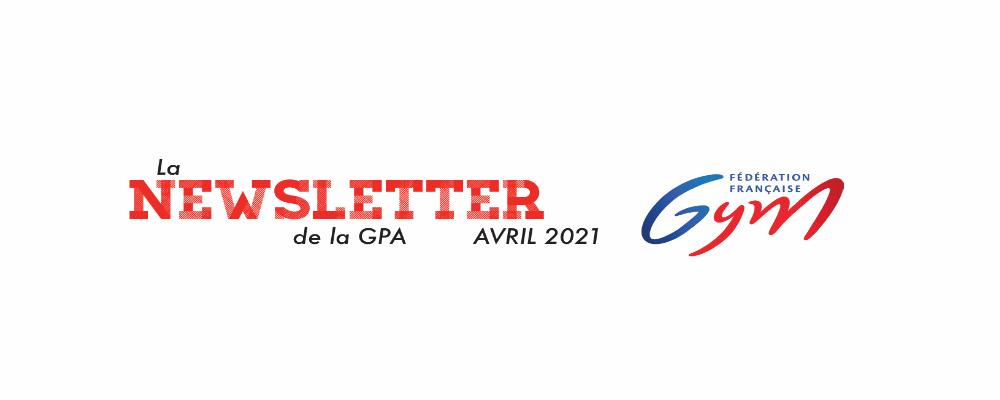 La newsletter GPA d'avril 2021